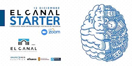 El Canal Starter - I Concurso para emprendedor@s sociales de Palencia entradas