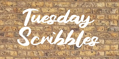 Tuesday Scribbles tickets