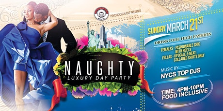 NAUGHTY NYC LUXURY DAY PARTY tickets