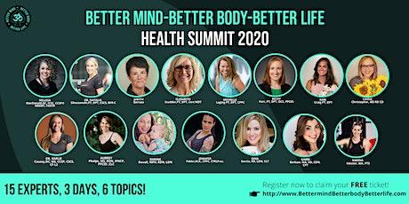 Better Mind - Better Body - Better Life Health Summit tickets