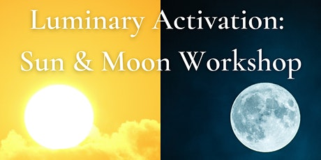 Luminary Activation: The Sun & Moon in Your Natal Chart tickets