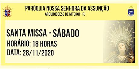 PNSASSUNÇÃO CABO FRIO - SANTA MISSA - SÁBADO - 18 HORAS -  28/11/2020 ingressos