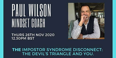 The Impostor Syndrome Disconnect: The Devil's triangle and you. tickets