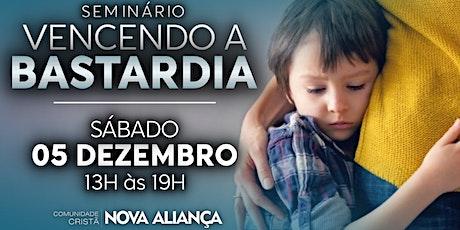 VENCENDO A BASTARDIA - 05/12/2020 billets