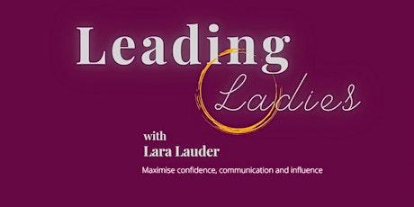 Leading Ladies With Lara Lauder tickets