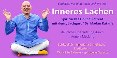 Inneres Lachen: Spirituelles Online-Retreat mit Dr. Madan Kataria Tickets