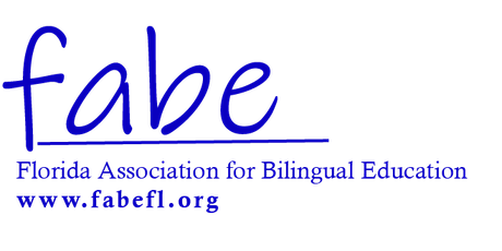 FABE-Florida Association for Bilingual Education Winter 2021 Event tickets