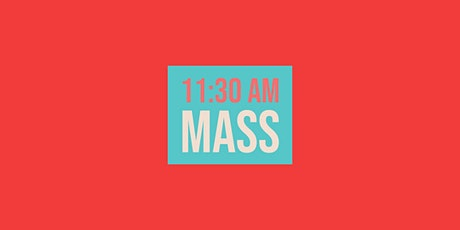 11:30 Mass - November 29, 2020 tickets