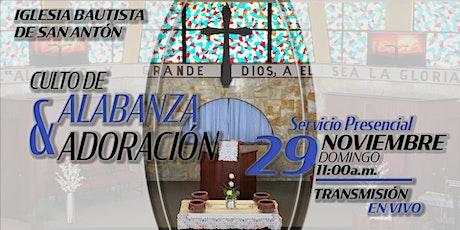 Culto de Alabanza y Adoración 29 de noviembre de 2020 tickets