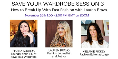 Save Your Wardrobe Session 3 - How to Break Up With Fast Fashion tickets