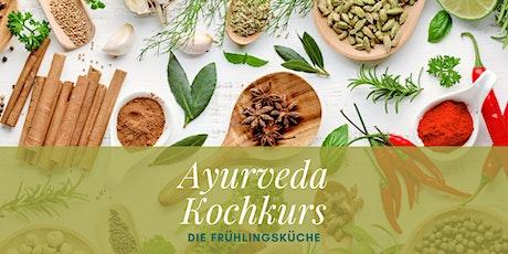 Ayurveda Kochworkshop - Die Frühlingsküche Tickets