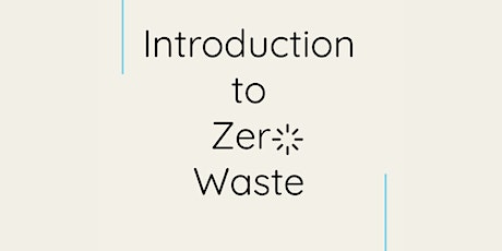 Introduction to Zero Waste Lifestyle tickets