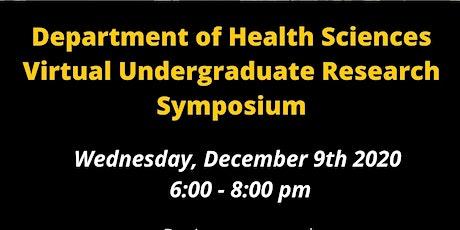 Department of Health Sciences Virtual Undergraduate Research Symposium tickets