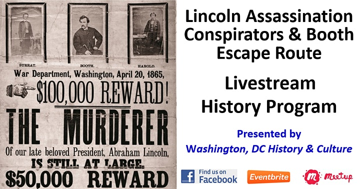 Lincoln Assassination Conspirators and Booth Escape Route Livestream image