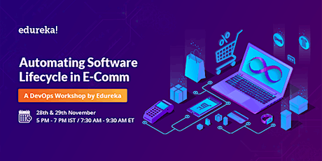 FREE Workshop: Automate   Software Lifecycle   in E-Comm with DevOps biglietti
