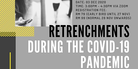 Retrenchments during the Covid-19 Pandemic tickets