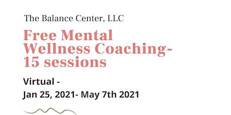 Free Mental Wellness Coaching tickets