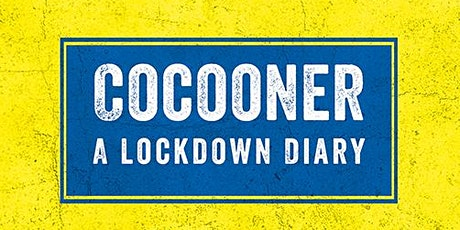 Launch of Paddy Smith's 'Cocooner: A Lockdown Diary' tickets