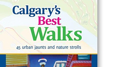 Calgary's Best Walks Expanded edition: FREE Book launch Walk tickets