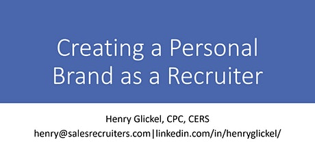 Creating a Personal Brand as a Recruiter tickets