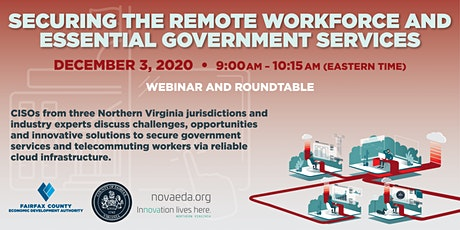 Securing  the Remote Workforce and  Essential Government Services tickets