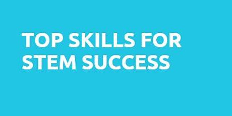 Top skills for STEM success tickets