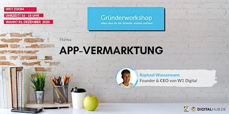 Gründerworkshop - App-Vermarktung Tickets