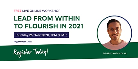 LEAD FROM WITHIN TO FLOURISH IN 2021 - Free Online Workshop tickets
