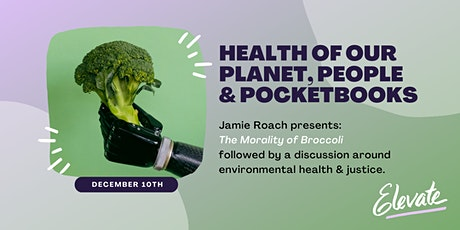 Elevate Winter Series - Part 2: Health of Our Planet, People & Pocketbooks tickets