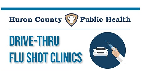 Huron County Public Health December Drive Thru Flu Shot Clinic tickets