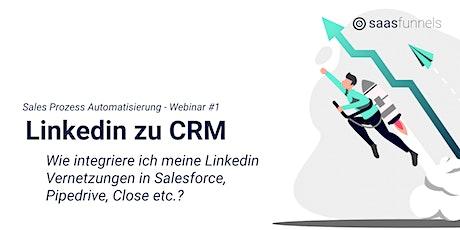 Sales Prozess Automatisierung #1 - Von Linkedin zu CRM Tickets