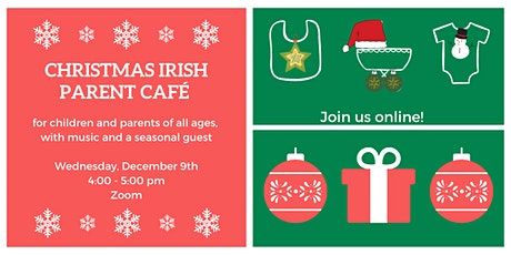Christmas Irish Parent Café tickets