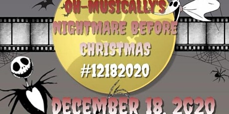 OH-Musically's Nightmare Before Christmas #12182020 #OHMusically tickets