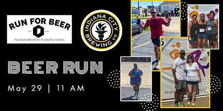 Beer Run - Indiana City Brewing | 2021 Indiana Brewery Running Series tickets