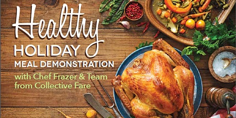 Healthy Holiday Meal Demonstration tickets