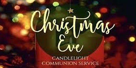 10:00 pm Chirstmas Eve Candlelight  Service tickets
