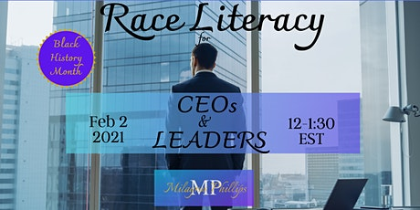 Race Literacy for CEOs & Leaders tickets