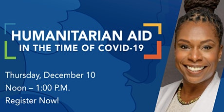 Humanitarian Aid in the Time of COVID-19 tickets