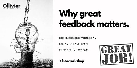 Why great feedback matters. tickets