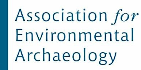 Association for Environmental Archaeology AGM and keynote session tickets
