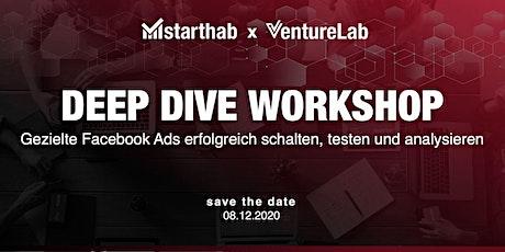 VentureLab Deep Dive: FB Ads erfolgreich erstellen, testen & analysieren Tickets