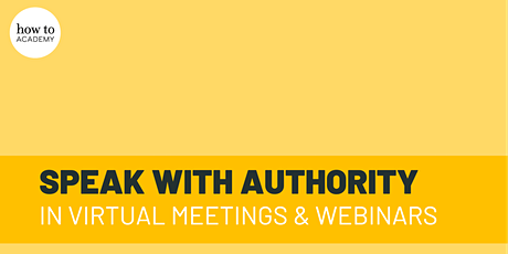 Speak With Authority in Virtual Meetings And Webinars | Edie Lush tickets