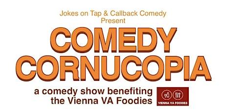 (Indoors + Distanced!) Comedy Cornucopia! Benefiting Vienna VA Foodies tickets
