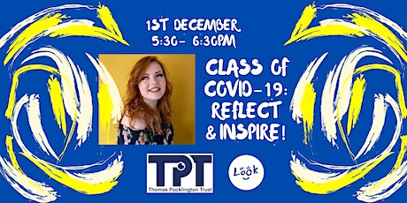 Class of Covid-19: Reflect and Inspire! tickets