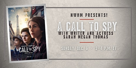 NWHM Presents! A Call to Spy with writer and actress Sarah Megan Thomas tickets