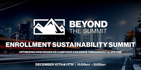 Beyond the Summit: Enrollment Sustainability tickets