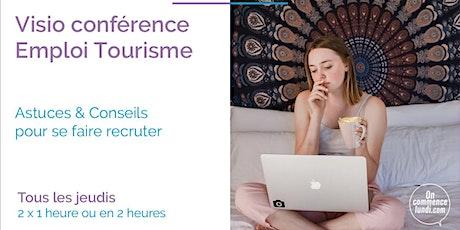 Visioconférences - Rechercher un emploi dans le tourisme billets