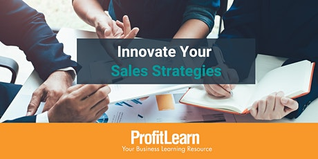 Innovate Your Sales Strategies (Online Workshop) tickets