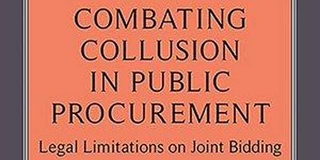 Combating Collusion in Public Procurement - Book Launch and Discussion tickets