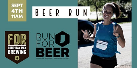 Beer Run - Four Day Ray Brewing | 2021 Indiana Brewery Running Series tickets